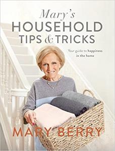 Mary's Household Tips & Tricks